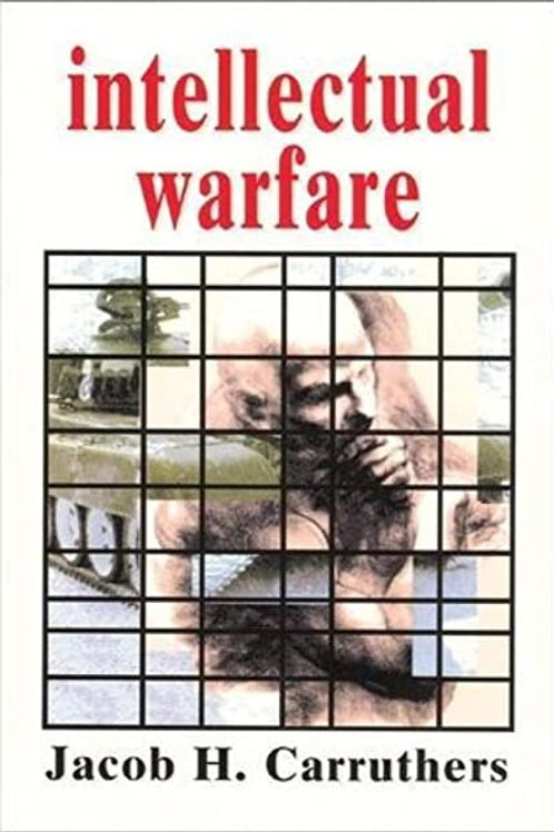 Intellectual warfare by Jacob H. Carruthers