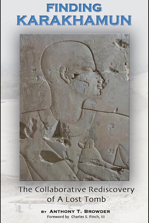 Finding Karakhamun by Anthony T. Browder