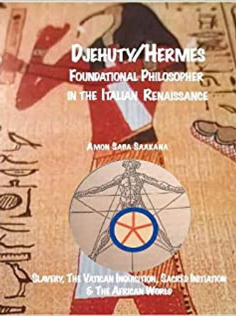 Djehuty/Hermes Foundational Philosopher In The Italian Renaissance