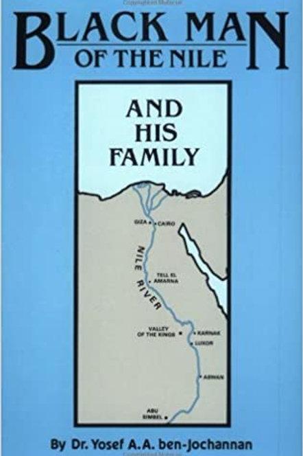 Black Man of the Nile and His Family by Yosef ben-Jochannan