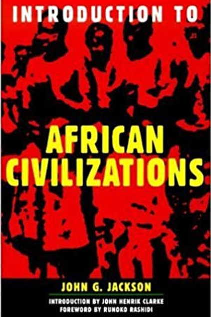 Introduction to African Civilizations John G. Jackson