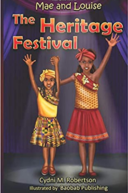 Mae and Louise: The Heritage Festival (Volume 1) Paperback by Cydni M. Robertson