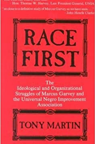 Race First: The Ideological and Organizational Struggles of Marcu (2nd Edition)