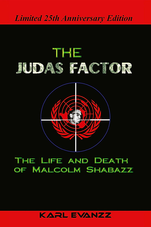 The Judas Factor: The Life and Death of Malcolm Shabazz