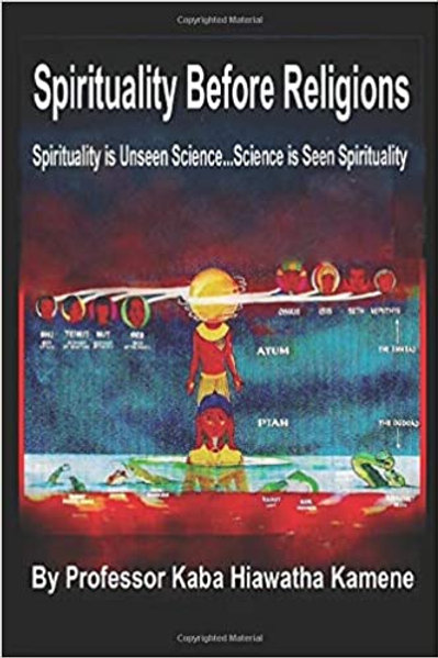pirituality Before Religions: Spirituality is Unseen Science...