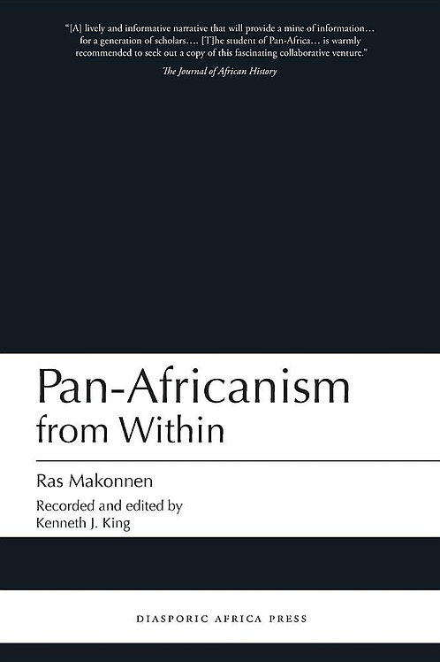 Pan-Africanism from Within  by Ras Makonnen and Kenneth J. King