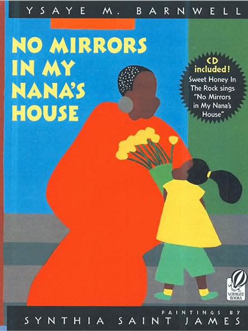 No Mirrors in My Nana's House: Ysaye M. Barnwell and Synthia Saint James