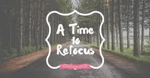 Refocus...