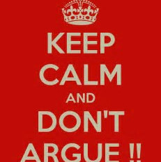 Don't Argue