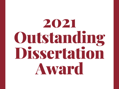 Congratulations to the Recipient of the 2021 Outstanding Dissertation Award!