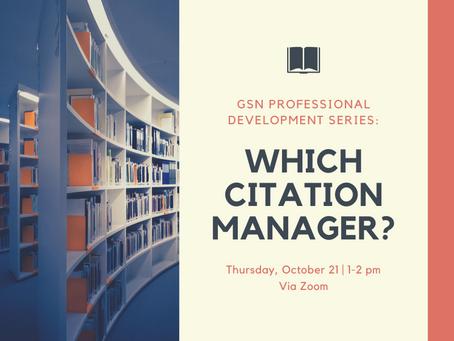 Workshop: Which Citation Manager Should I Use? (10/21)