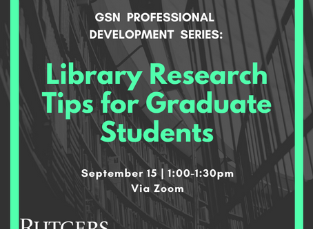 GSN Professional Development Series: Library Research Tips for Graduate Students