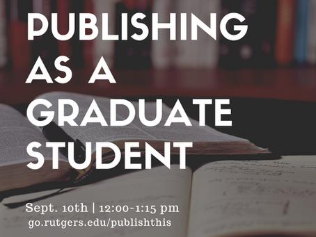 Invitation: Publishing as a Graduate Student