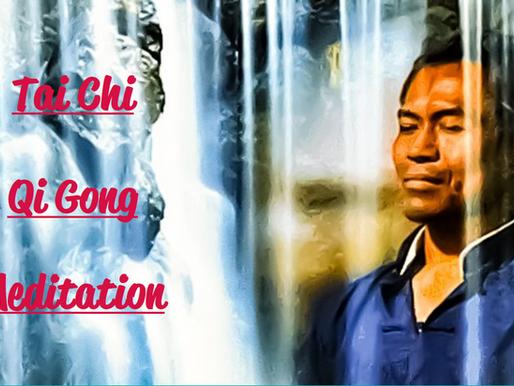 Tai Chi - Qigong - Meditation