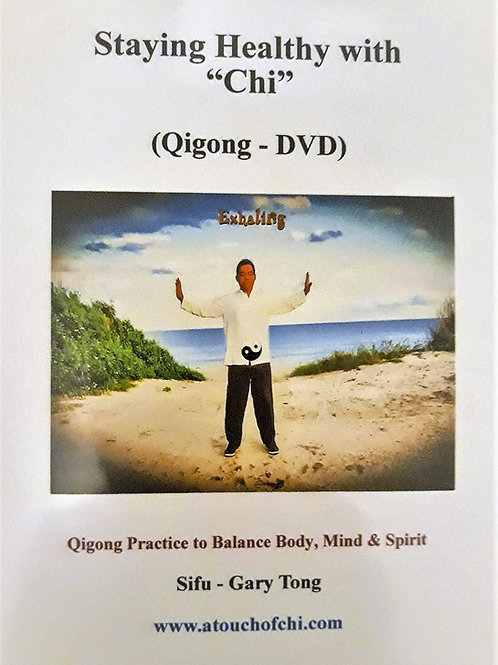 "Staying Healthy with ""Chi"" (DVD or USB) - Sifu Gary Tong"