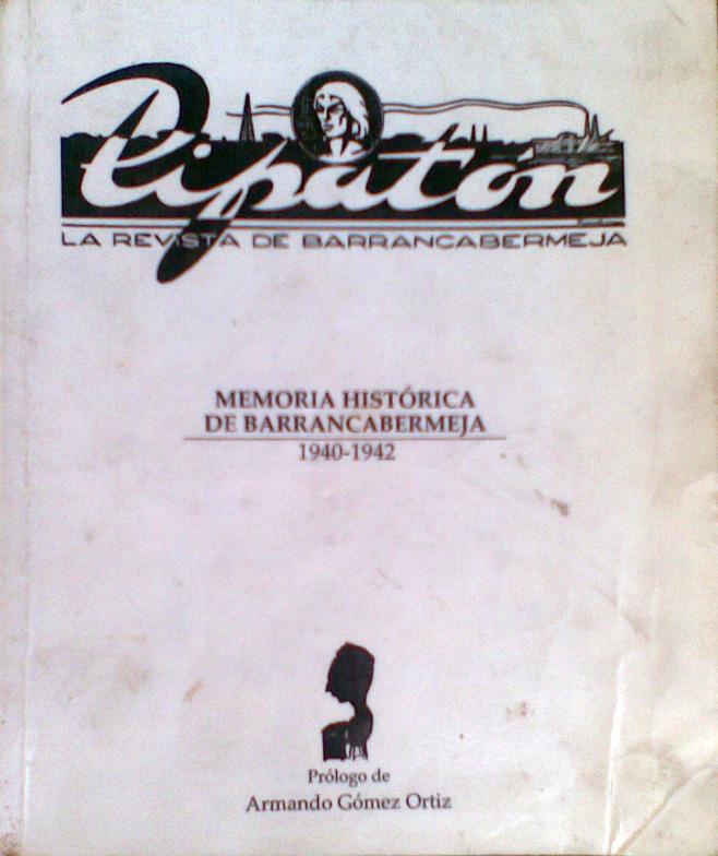 Memoria Histórica de Barrancabermeja