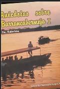 Anécdotas sobre Barrancabermeja