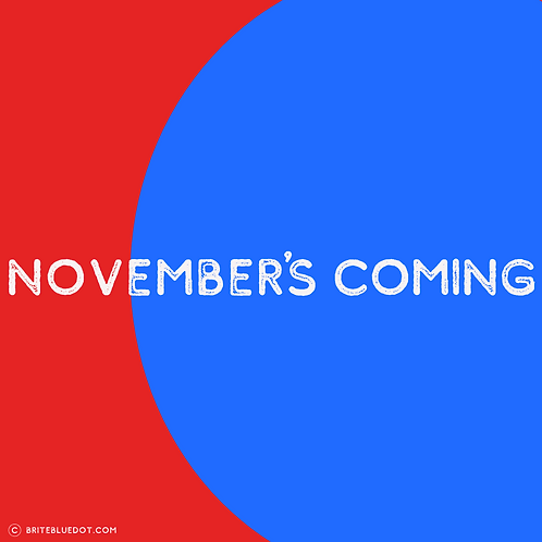November's Coming/BIG Blue—3 Pack Stickers