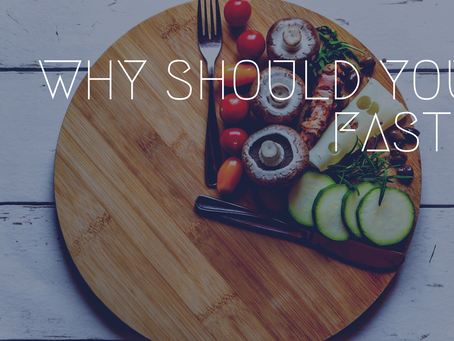 Why Should You Fast?