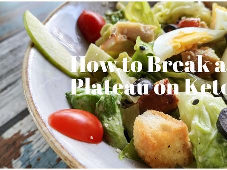 How to Break a Plateau on Keto