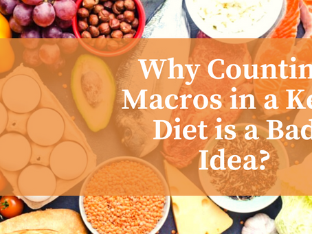 Why Counting Macros in a Keto Diet is a Bad Idea?