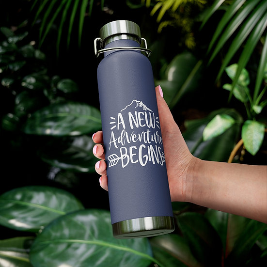 A New Adventure Begins Vacuum Insulated Bottle