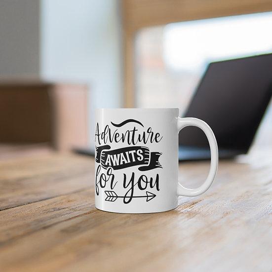Adventure Awaits For You Ceramic Mug 11oz