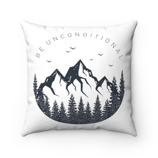 Be Unconditional Mountains Indoor Outdoor Spun Polyester Square Pillow