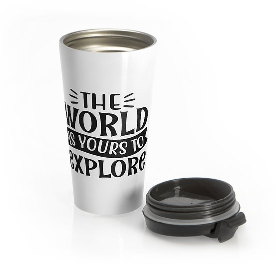 The World Is Yours To Explore Stainless Steel Travel Mug