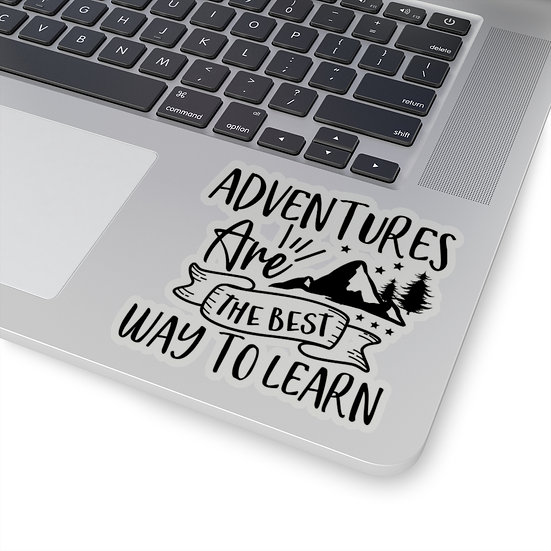 Adventures Are The Best Way To Learn Kiss-Cut Stickers