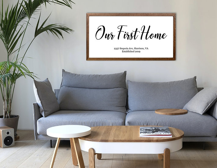 Our First Home Above The Couch Sign, Custom Frame