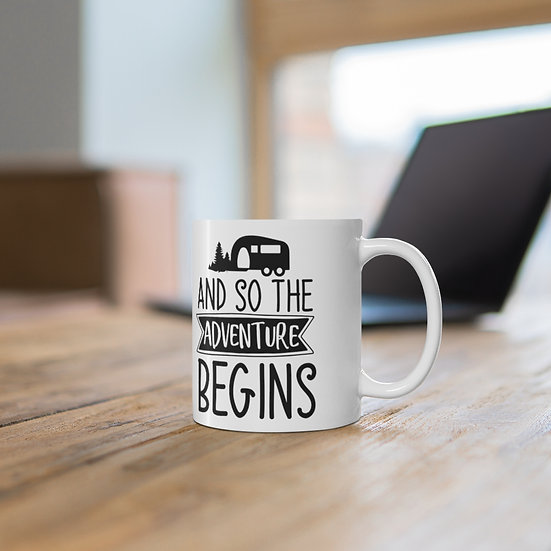 And So The Adventure Begins Ceramic Mug 11oz