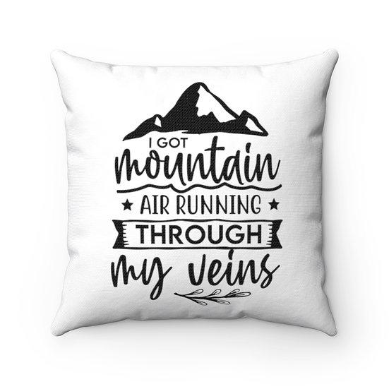 I Got Air Running Through My Veins Spun Polyester Square Pillow