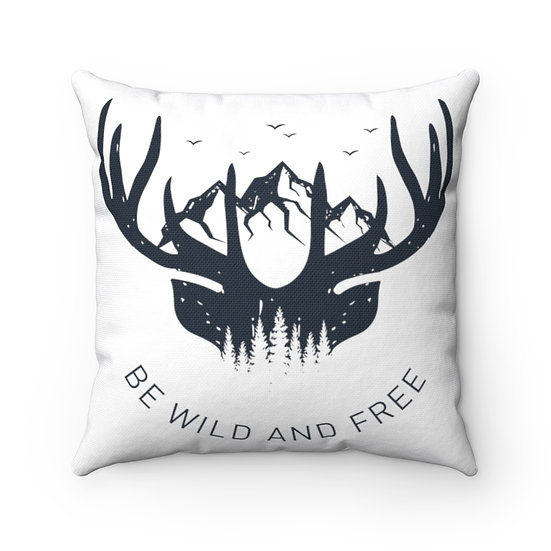 Be Wild And Free Spun Polyester Square Pillow