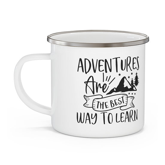 Adventures Are The Best Way To Learn Enamel Camping Mug