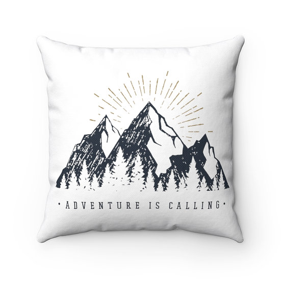 Adventure Is Calling Spun Polyester Square Pillow
