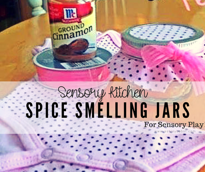 DIY Sensory Kitchen: Spice Smelling Jars