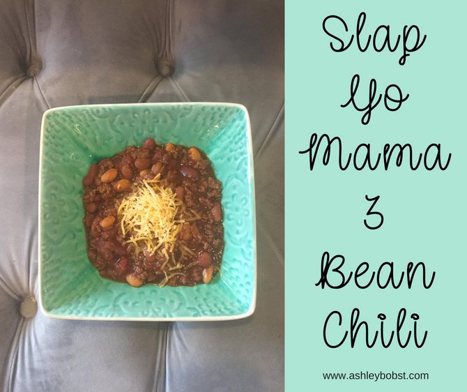 Slap Yo Mama 3 Bean Chili