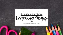 Kindergarten Learning Goals
