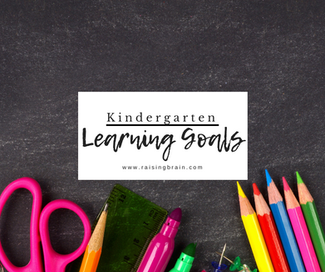Kindergarten Learning Goals