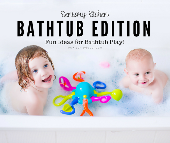 DIY Sensory Kitchen: Bathtub Edition!