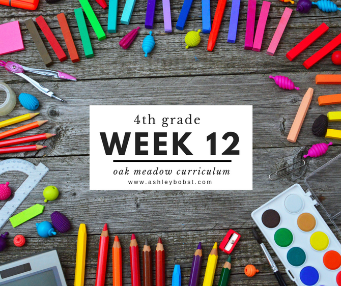 Homeschooling - 4th Grade Week 12 Oak Meadow Curriculum Supplements