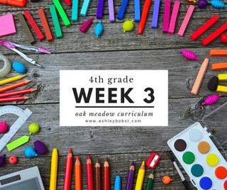 Homeschooling - 4th Grade Week 3 Oak Meadow Curriculum Supplements