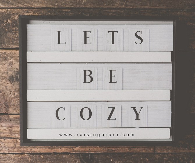 The Power of Cozy and it's Relationship to Behavior