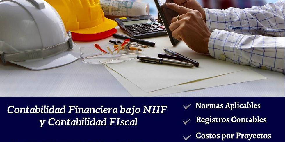 SEMINARIO SECTOR CONSTRUCCIÓN: CONTABILIDAD FINANCIERA BAJO NIIF Y FISCAL
