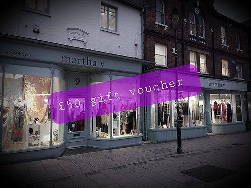 Martha V £50 gift voucher