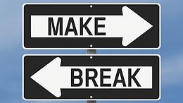 Make or Break...