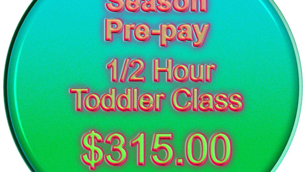 Season Pre-Pay 1/2 Hour Toddler Class