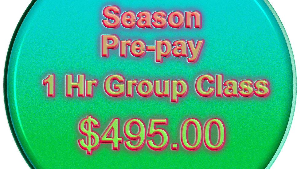 Season Pre-Pay 1 Hour Group Class