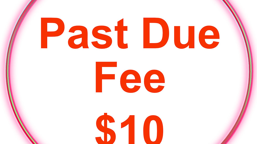 TUITION PAST DUE FEE